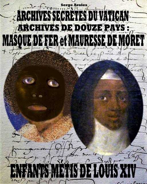 co.Archives secrètes du Vatican sur Masque de fer et Mauresse de Moret